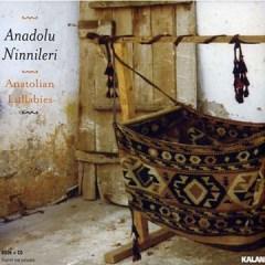 Anadolu Ninnileri – Çeşitli Sanatçılar