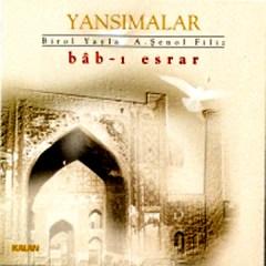 Bab-i Esrar – Aziz Şenol Filiz – Birol Yayla