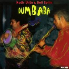 Dumbaba – Kadir Ürün & Deli Selim