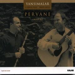 Pervane – Grup Yansimalar