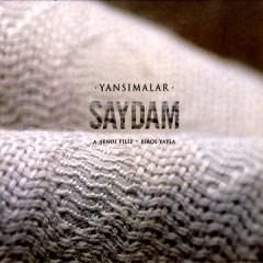 Saydam – Grup Yansimalar