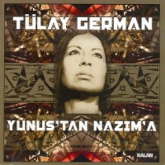 Yunus'tan Nazım'a – Tülay German