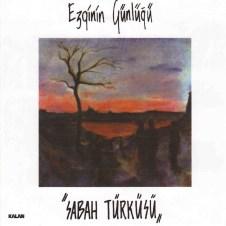 Sabah Türküsü – Ezginin Günlüğü