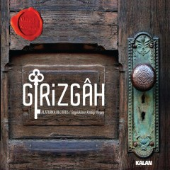 Girizgah – Alaturka Records