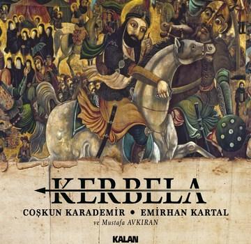 """Coşkun Karademir & Emirhan Kartal'dan """"Kerbela"""" Albümü!"""