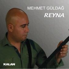 Reyna – Mehmet Güldağ