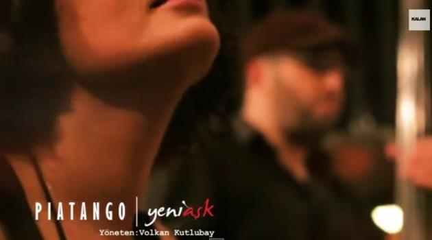 Piatango – Yeni Aşk