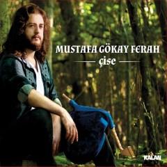 Çise – Mustafa Gökay Ferah