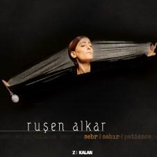 Sebr / Sabır – Ruşen Alkar