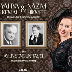 Yahya Kemal & Nazım Hikmet Şiirlerinden Bestelenen Eserler – Aylin Şengün Taşçı