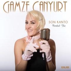 Son Kanto / Pembeli Kız – Gamze Canyurt