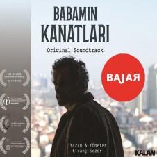 Babamın Kanatları Orijinal Film Müzikleri – Bajar