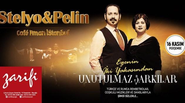 16 Kasım Perşembe Stelyo & Pelin Zarifi'de Programa Başlıyor