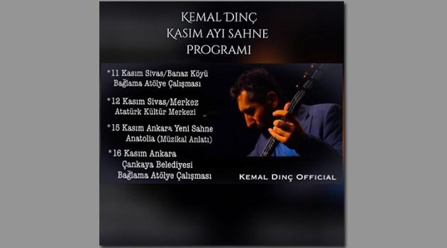 Kemal Dinç Kasım Ayı Sahne Programı