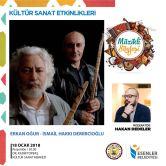 Erkan Oğur & İsmail Hakkı Demircioğlu İle Müzikli Söyleşi