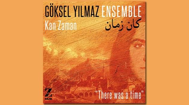 """İnsanlarımızın tekrar Arapça şarkı söylemeye başlaması için yeni bir sebep, """"Kan Zaman"""""""