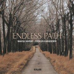 Endless Path – Mahsa Vahdat & Coşkun Kardemir