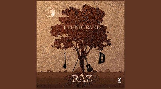 """Ethnic Band """"RAZ"""" isimli albümüyle kendi sırrını meydana seriyor: muhabbet!"""