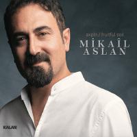 Axpin – Mikail Aslan