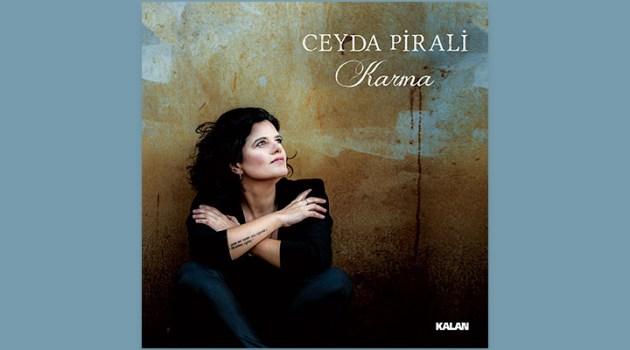 """Ceyda Pirali """"Karma"""""""