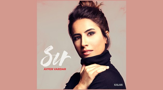 """Ayfer Vardar'ın ikinci solo albümü """"Sır"""""""
