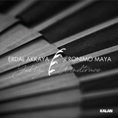 Yel İzi – Erdal Akkaya & Jeronimo Maya