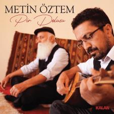 Pir Dolusu – Metin Öztem
