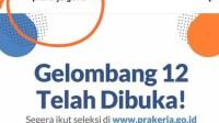 Gelombang 12 Kartu Prakerja Resmi dibuka! segera Daftar di www.prakerja.go.id