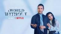 Film Terbaru 'A World Without' Segera Tayang di Netflix, Banyak Ketegangan
