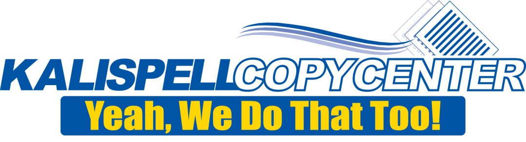 Kalispell Copy Center Logo - Yeah we Do that too!