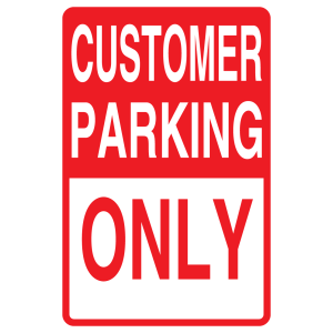 Stock Signs - Customer Parking Only