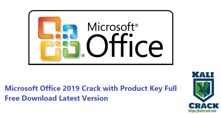 Microsoft Office 2019 Crack with Product Key Full Free Download