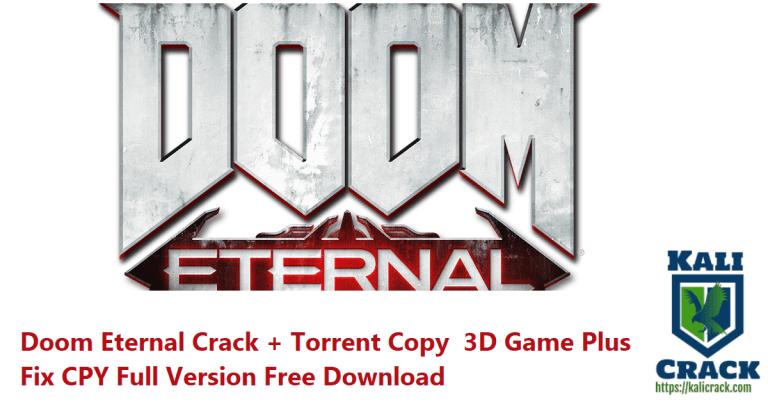 Doom Eternal Crack + Torrent 3D Game Plus Fix CPY Download [2021]