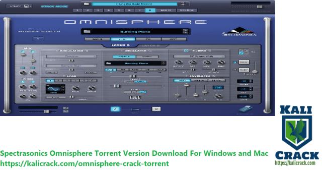 Spectrasonics Omnisphere Torrent Version Download For Windows and Mac