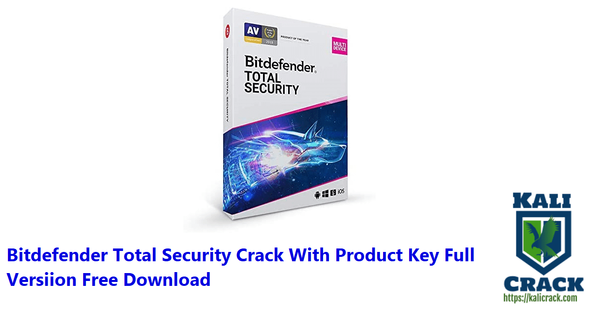 Bitdefender Total Security Crack With Product Key Full Versiion Free Download