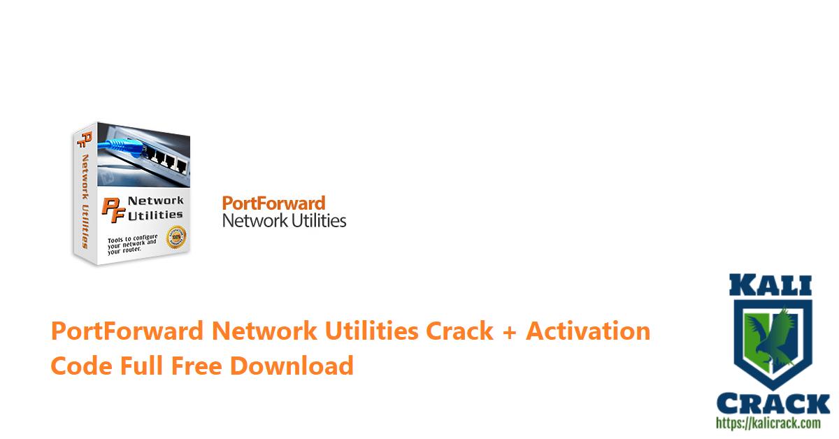 PortForward Network Utilities Crack + Activation Code Full Free Download