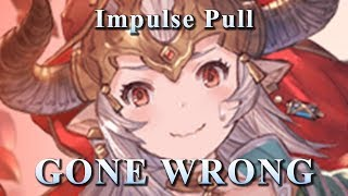 [Granblue Fantasy] Impulse Pull Gone Wrong − アフィリエイト動画まとめ