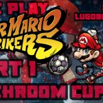 Let's Play: Super Mario Strikes HD | Mushroom Cup | lugo809_codm | − アフィリエイト動画まとめ