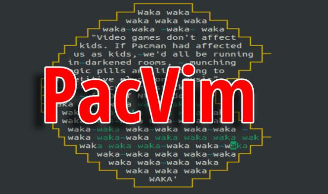 PacVim
