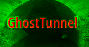 GhostTunnel