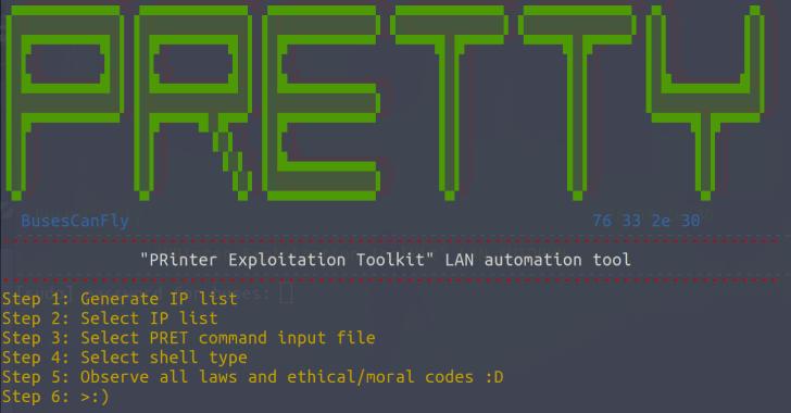 PRETty : PRinter Exploitation Toolkit LAN Automation Tool