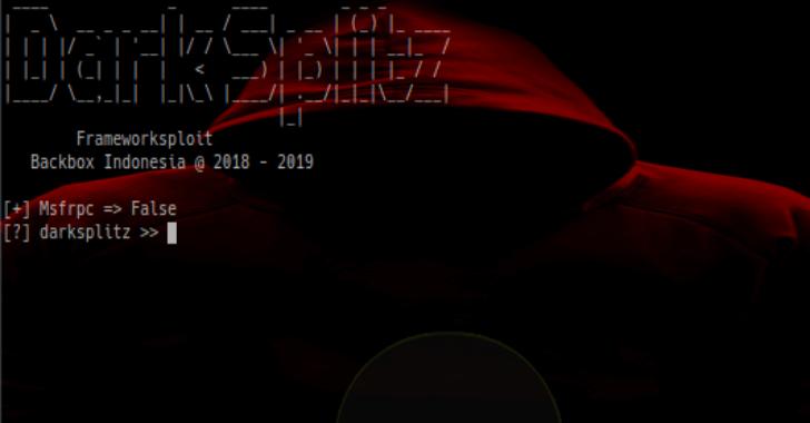 Darksplitz : Exploit Framework 2019 - Kalilinuxtutorials