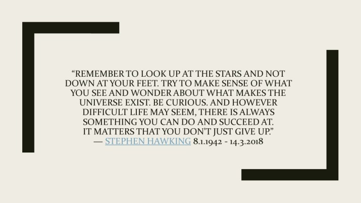 Remember to look up at the stars