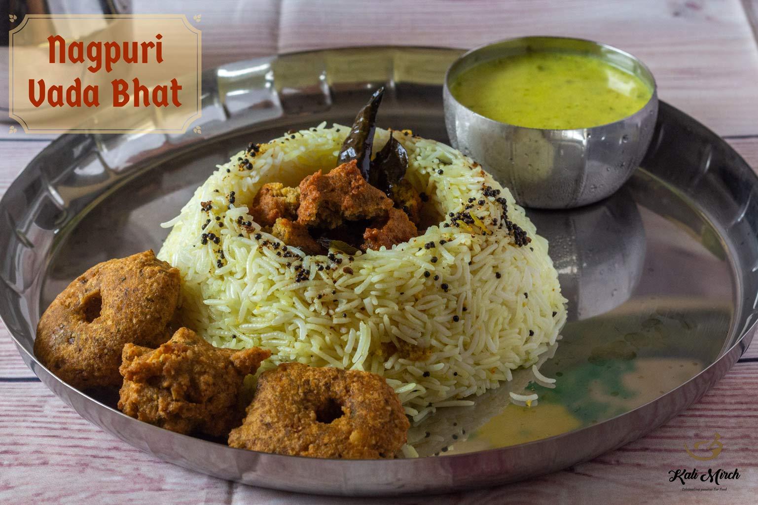 NagPuri Vada Bhat