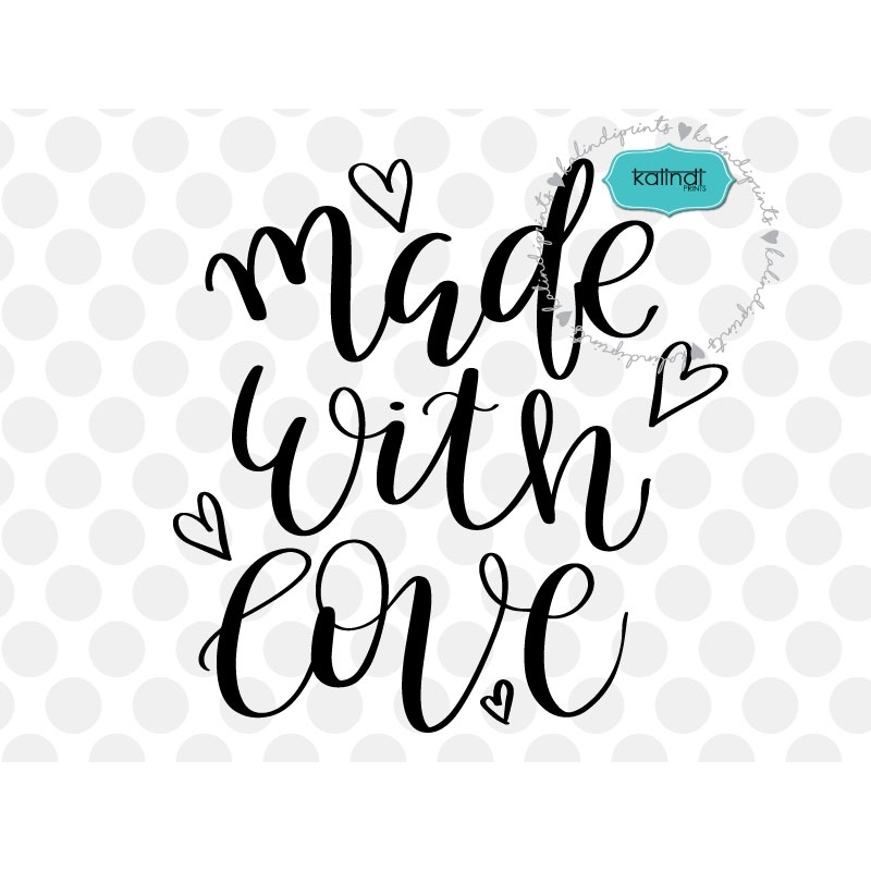 Download Made with love SVG, positive quote SVG, inspirational SVG