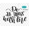 Download Do all things with love svg, valentine SVG, hand lettering SVG