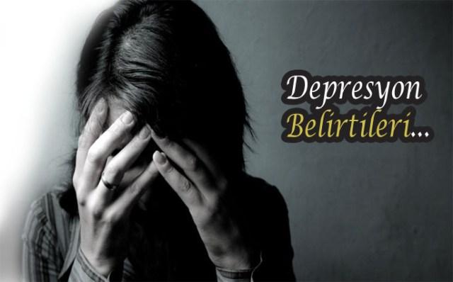 Depresyon ve Belirtileri
