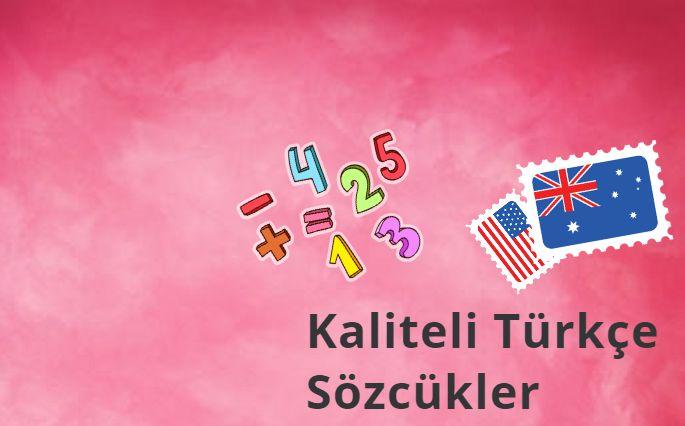 Dünyanın Sıkça Kullandığı Kaliteli Türkçe Sözcükler