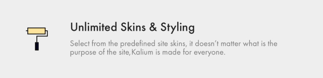 Unlimited Skins and Styling - Kalium is made for everyone