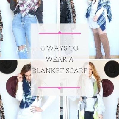 What To Wear Wednesday: 8 Ways To Wear A Blanket Scarf
